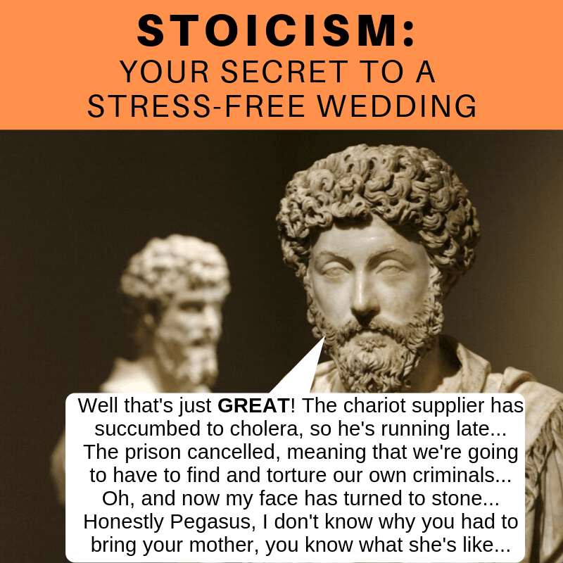 Stoicism - The Key to a Stress-Free Wedding