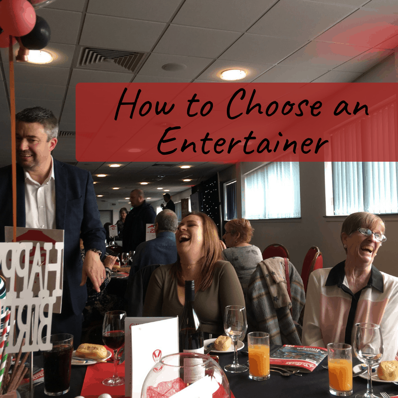 How To Choose an Entertainer